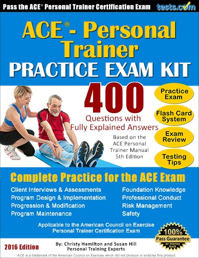 Practice Exam Kit for the ACE Personal Trainer Exam