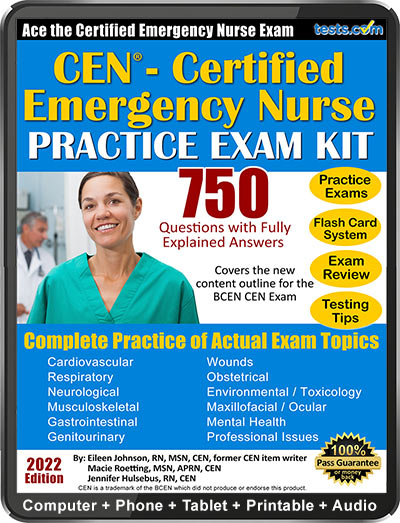 Practice Exam - CEN Certfied Emergency Nurse